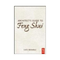 eBooks: Architect's Guide to Feng Shui. Exploding the Myth  von Cate Bramble