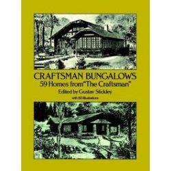"""eBooks: Craftsman Bungalows. 59 Homes from """"The Craftsman""""  von Gustav Stickley"""