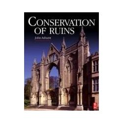 eBooks: Conservation of Ruins  von John Ashurst