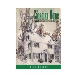 eBooks: Canadian Home. From Cave to Electronic Cocoon  von Marc Denhez