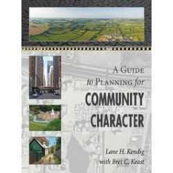 eBooks: A Guide to Planning for Community Character  von Lane H. Kendig