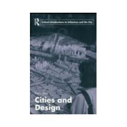 eBooks: Cities and Design  von Paul L. Knox