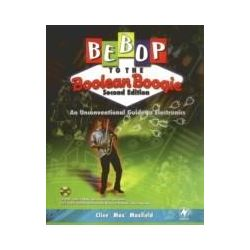 eBooks: Bebop to the Boolean Boogie. An Unconventional Guide to Electronics  von Clive Maxfield