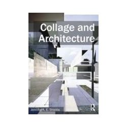 eBooks: Collage and Architecture  von Jennifer A.E. Shields