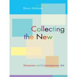 eBooks: Collecting the New. Museums and Contemporary Art