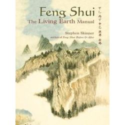 eBooks: Feng Shui. The Living Earth Manual  von Stephen Skinner