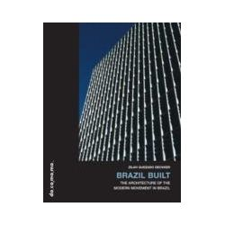 eBooks: Brazil Built. The Architecture of the Modern Movement in Brazil  von Zilah Quezado Deckker