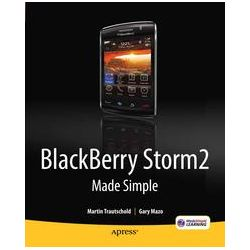 eBooks: Blackberry Storm2 Made Simple: Written for Storm 9500 and 9530, and the Storm2 9520, 9530, and 9550. For BlackBerry Storm & Storm 2  von Martin Trautschold, Gary Mazo