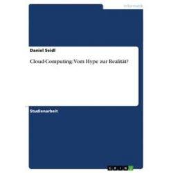 eBooks: Cloud-Computing: Vom Hype zur Realität?  von Daniel Seidl