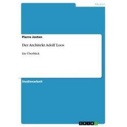 eBooks: Der Architekt Adolf Loos  von Pierre Josten