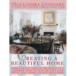 eBooks: Creating a Beautiful Home  von Alexandra Stoddard