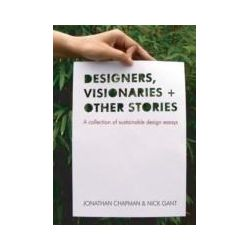 eBooks: Designers Visionaries and Other Stories. A Collection of Sustainable Design Essays