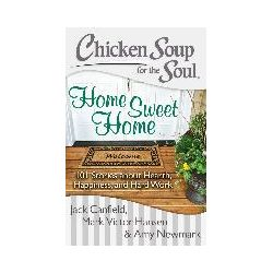 eBooks: Chicken Soup for the Soul: Home Sweet Home  von Amy Newmark, Mark Victor Jack Hansen, Jack Canfield