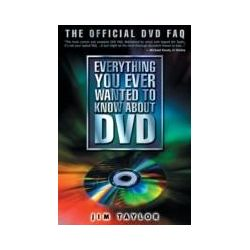 eBooks: Everything You Ever Wanted to Know About DVD  von Jim Taylor