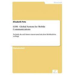 eBooks: GSM - Global System for Mobile Communications  von Elisabeth Petz