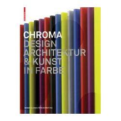 eBooks: Chroma. Design, Kunst und Architektur in Farbe  von Petra Schmidt, Barbara Glasner