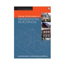 eBooks: Energy Performance of Residential Buildings. A Practical Guide for Energy Rating and Efficiency  von Mat Santamouris