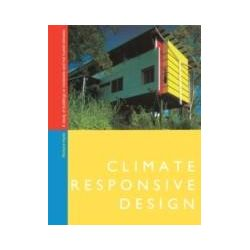 eBooks: Climate Responsive Design. A Study of Buildings in Moderate and Hot Humid Climates  von Richard Hyde