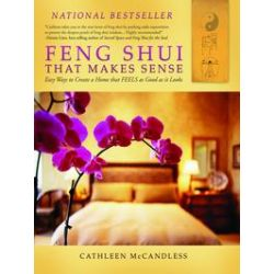 eBooks: Feng Shui that Makes Sense. Easy Ways to Create a Home that FEELS as Good as it Looks  von Cathleen McCandless