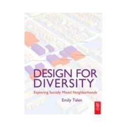 eBooks: Design for Diversity. Exploring Socially Mixed Neighbourhoods  von Emily Talen