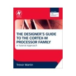 eBooks: Designer's Guide to the  Cortex-M Processor Family. A Tutorial Approach  von Martin