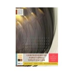 eBooks: Comprehensive Functional Verification. The Complete Industry Cycle  von Bruce Wile, John Goss, Wolfgang Roesner
