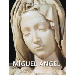 eBooks: Miguel Ángel  von Eugène Müntz