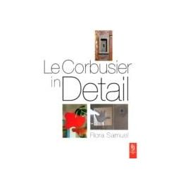 eBooks: Le Corbusier in Detail  von Flora Samuel