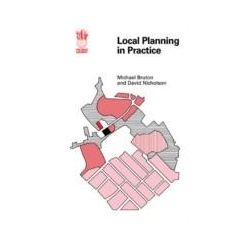 eBooks: Local Planning In Practice  von Bruton, M.J., Nicholson, D.J., Cardiff, D.J. Nicholson. M.J. Bruton Residuary Body for Wales