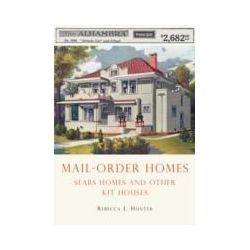 eBooks: Mail-Order Homes  von Rebecca Hunter