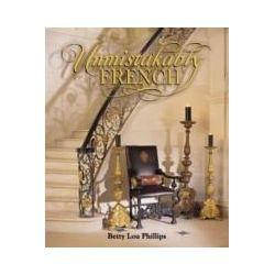eBooks: Unmistakably French  von Betty Lou Phillips