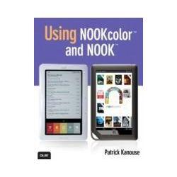eBooks: Using NOOKcolor and NOOK  von Patrick Kanouse
