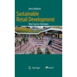 eBooks: Sustainable Retail Development  von Jerry Yudelson
