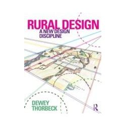 eBooks: Rural Design. A New Design Discipline  von Dewey Thorbeck