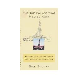 eBooks: The Ice Palace That Melted Away  von Bill Stumpf