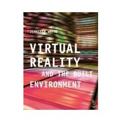 eBooks: Virtual Reality and the Built Environment  von Jennifer Whyte