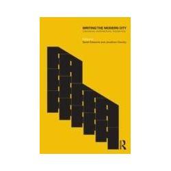 eBooks: Writing the Modern City. Literature, Architecture, Modernity