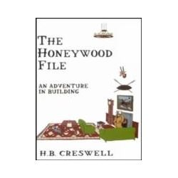 eBooks: Honeywood File. An Adventure in Building  von H.B. Creswell