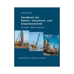 eBooks: Handbuch der Ramm-, Vibrations- und Einpresstechnik  von Heinrich Otto Buja