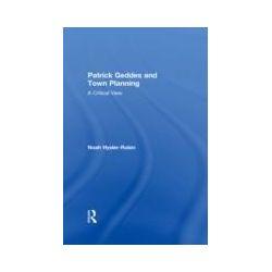 eBooks: Patrick Geddes and Town Planning. A Critical View  von Noah Hysler-Rubin