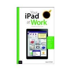 eBooks: Your iPad at Work (covers iOS 7 on iPad Air, iPad 3rd and 4th generation, iPad2, and iPad mini)  von Jason Rich
