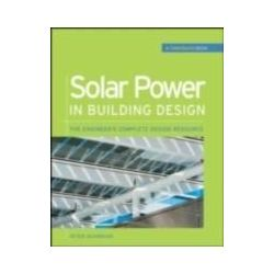 eBooks: Solar Power in Building Design (GreenSource)  von Peter Gevorkian