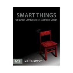 eBooks: Smart Things: Ubiquitous Computing User Experience Design. Ubiquitous Computing User Experience Design  von Mike Kuniavsky