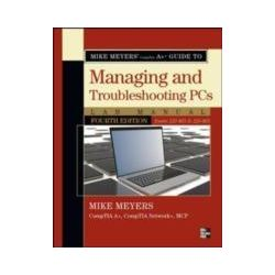 eBooks: Mike Meyers CompTIA A+ Guide to Managing and Troubleshooting PCs Lab Manual, Fourth Edition (Exams 220-801 & 220-802)  von Michael Meyers