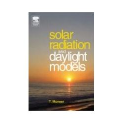 eBooks: Solar Radiation and Daylight Models. For the Energy Efficient Design of Buildings  von Tariq Muneer