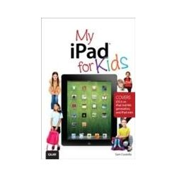 eBooks: My iPad for Kids (Covers iOS 6 on iPad 3rd or 4th generation, and iPad mini)  von Sam Costello