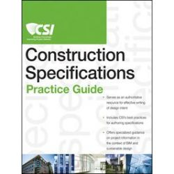 eBooks: The CSI Construction Specifications Practice Guide  von Construction Specifications Institute