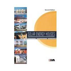 eBooks: Solar Energy Houses. Strategies, Technologies, Examples  von Anne-Grete Hestnes, Robert Hastings, Bjarne Saxhof