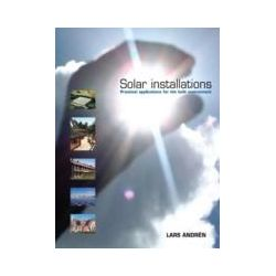 eBooks: Solar Installations. Practical Applications for the Built Environment  von Lars Andren