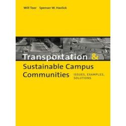 eBooks: Transportation and Sustainable Campus Communities. Issues, Examples, Solutions  von Will Toor, Spenser Havlick